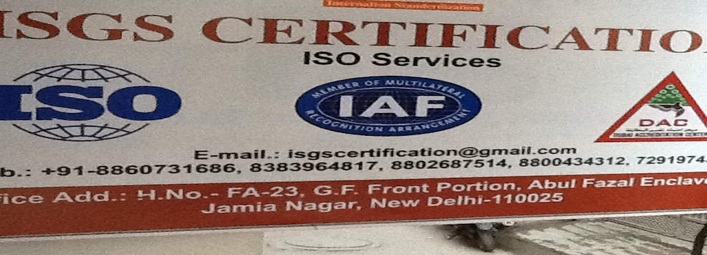 Isgs Certification Shaheen Bagh Jamia Nagar Iso 18000 Consultants