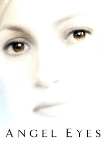 Watch Angel Eyes Full Movie Online In Hd Find Where To Watch It Online On Justdial