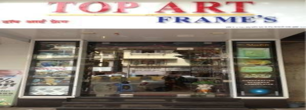 Top Art Frames, Dadar West - Gift Shops in Mumbai - Justdial